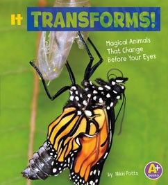 It Transforms!: Magical Animals That Change Before Your Eyes
