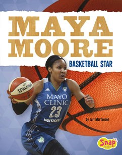 Maya Moore: Basketball Star
