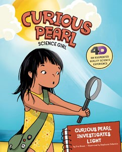 Curious Pearl Investigates Light: 4D An Augmented Reality Science Experience