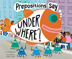 "Prepositions Say ""Under Where?"""