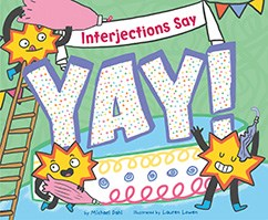 "Interjections Say ""Yay!"""