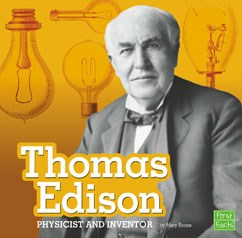 Thomas Edison: Physicist and Inventor