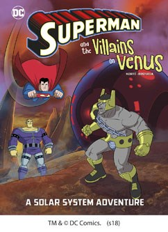 Superman and the Villains on Venus: A Solar System Adventure