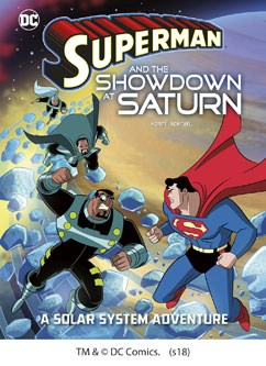 Superman and the Showdown at Saturn: A Solar System Adventure