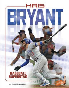 Kris Bryant: Baseball Superstar