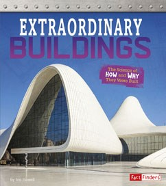 Extraordinary Buildings: The Science of How and Why They Were Built