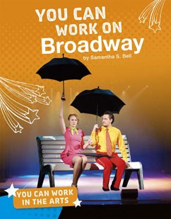 You Can Work on Broadway