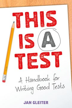This Is a Test: A Handbook for Writing Good Tests