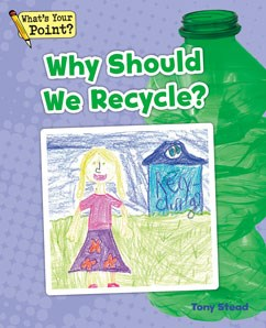 Why Should We Recycle?