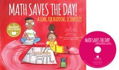 Math Saves the Day!: A Song for Budding Scientists