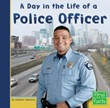 Day in the Life of a Police Officer
