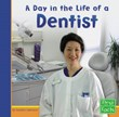 Day in the Life of a Dentist