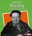 Diego Rivera: Artist and Muralist