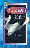 SpaceShipOne: Making Dreams Come True