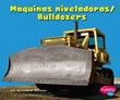 Máquinas niveladoras/Bulldozers
