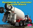 Mezcladoras de concreto/Concrete Mixers