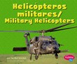 Helicópteros militares/Military Helicopters