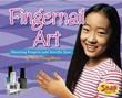 Fingernail Art: Dazzling Fingers and Terrific Toes
