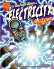 The Shocking World of Electricity with Max Axiom, Super Scientist
