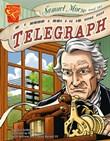 Samuel Morse and the Telegraph