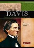 Jefferson Davis: President of the Confederate States of America