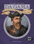 Da Gama: Vasco da Gama Sails Around the Cape of Good Hope