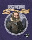 Smith: John Smith and the Settlement of Jamestown
