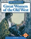 Great Women of the Old West