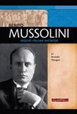 Benito Mussolini: Fascist Italian Dictator