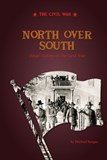 North Over South: Final Victory in the Civil War