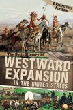 Split History of Westward Expansion in the United States: A Perspectives Flip Book