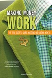 Making Money Work: The Teens' Guide to Saving, Investing, and Building Wealth