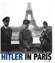 Hitler in Paris: How a Photograph Shocked a World at War