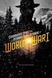 CourageousSpies and International Intrigue of World War I