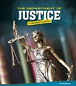The Department of Justice: A Look Behind the Scenes