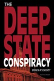 The Deep State Conspiracy: Does It Exist?