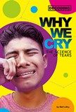 Why We Cry: The Science of Tears