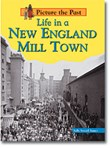 Life in a New England Mill Town