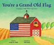 You're a Grand Old Flag: A Jubilant Song About Old Glory