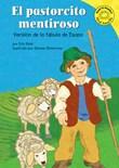 El pastorcito mentiroso: Versión de la fábula de Esopo
