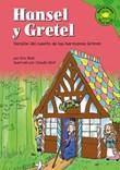 Hansel y Gretel: Versión del cuento de los hermanos Grimm