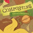 Composting: Nature's Recyclers