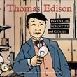 Thomas Edison: Inventor, Scientist, and Genius