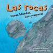 Las rocas: Duras, blandas, lisas y ásperas