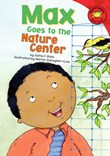 Max Goes to the Nature Center