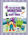 You Can Draw Monsters and Other Scary Things