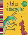 The Ant and the Grasshopper: A Retelling of Aesop's Fable