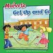 Muévete/Get Up and Go