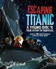 Escaping Titanic: A Young Girl's True Story of Survival