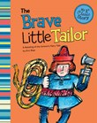 Brave Little Tailor: A Retelling of the Grimm's Fairy Tale